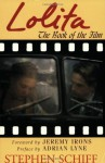 Lolita: The Book of the Film - Stephen Schiff, Jeremy Irons, Adrian Lyne