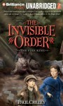 Invisible Order, Book Two, The: The Fire King (MP3 on CD) - Paul Crilley