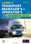 Lowe's Transport Manager's and Operator's Handbook 2014 - David Lowe, Clive Pidgeon