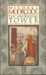 Vanishing Tower - Michael Moorcock