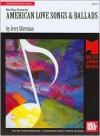 American Love Songs & Ballads - Jerry Silverman