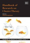 Handbook of Research on Cluster Theory - Charlie Karlsson