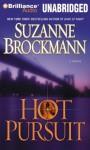 Hot Pursuit - Suzanne Brockmann, Patrick G. Lawlor, Renée Raudman
