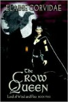 The Crow Queen - Elaine Corvidae