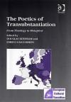 The Poetics of Transubstantiation: From Theology to Metaphor - Douglas Burnham, Enrico Giaccherini