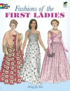Fashions of the First Ladies (Dover Fashion Coloring Book) - Ming-Ju Sun