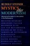 Mystics After Modernism - Rudolf Steiner