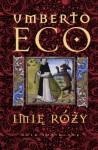 Imię róży - Umberto Eco