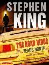 The Road Virus Heads North - Jay O. Sanders, Stephen King