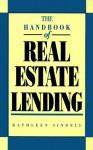 The Handbook Of Real Estate Lending - Kathleen Sindell