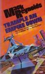 Trample an Empire Down - Mack Reynolds