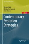 Contemporary Evolution Strategies (Natural Computing Series) - Thomas Bxe4ck, Christophe Foussette, Peter Krause