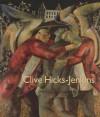 Clive Hicks-Jenkins - Simon Callow, Damian Walford Davies, Andrew Green, Rex Harley, Kathe Koja