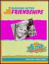 Building Better Friendships (Active Bible Curriculum) - Steve Wamberg, Annie Wamberg