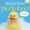 Peekaboo Bathtime - Dawn Sirett