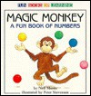 Magic Monkey: A Fun Book of Numbers - Neil Morris