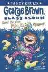 How Do You Pee in Space? (George Brown, Class Clown, #13) - Nancy E. Krulik, Aaron Blecha