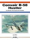 Convair B58 Hustler - Jay Miller