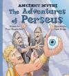 The Adventures of Perseus - Peter Hepplewhite