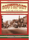 Southport In The Age Of The Tram (In The Age Of The Tram) - John Dean, Cedric Greenwood