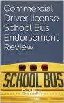Commercial Driver license School Bus Endorsement Review - Beverly Allen