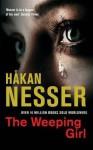 The Weeping Girl - Håkan Nesser