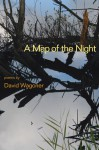 A Map of the Night - David Wagoner