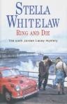 Ring and Die - Stella Whitelaw