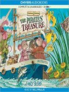The Pirates' Treasure: Tumtum & Nutmeg Series, Book 3 (MP3 Book) - Emily Bearn, Bill Wallis