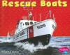 Rescue Boats (Mighty Machines) - Carol K. Lindeen