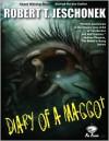 Diary of a Maggot - Robert T. Jeschonek
