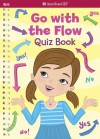 Go with the Flow Quiz Book - Carrie Anton, Cathi Mingus