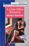 A Little Office Romance (Harlequin American Romance, #848) - Michele Dunaway