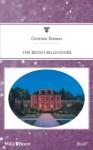Mills & Boon : The Bravo Billionaire (Conveniently Yours) - Christine Rimmer