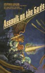 Assault on the Gods - Stephen Goldin