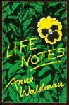 Life Notes - Anne Waldman