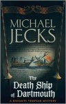 Death Ship of Dartmouth - Michael Jecks