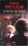 Le Miroir de Satan - Graham Masterton
