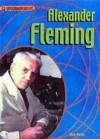 Alexander Fleming - Steve Parker