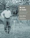 We Are at Home: Pictures of the Ojibwe People - Bruce White, Gerald Vizenor