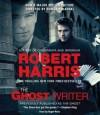 The Ghost: A Novel (Audio) - Robert Harris, Roger Rees