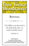 Free Grace Broadcaster - Issue 223 - Revival - Jonathan Edwards, Charles H. Spurgeon, William Reid, D. Martyn Lloyd-Jones, Robert Murray McCheyne, James W. Alexander, Horatius Bonar