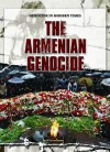The Armenian Genocide (Genocide In Modern Times) - Jeri Freedman