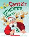Santa's Reindeer Games - Samantha Berger, John Manders