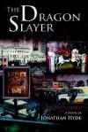 The Dragon Slayer - Jonathan Hyde