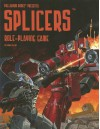 Splicers Role-Playing Game - Carmen Bellaire, Wayne Smith, Alex Marciniszyn