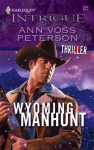 Wyoming Manhunt (Thriller) - Ann Voss Peterson