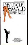 My Uncle Oswald - Roald Dahl