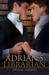 Adrian's Librarian - Hollis Shiloh