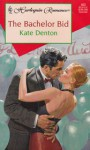 The Bachelor Bid - Kate Denton